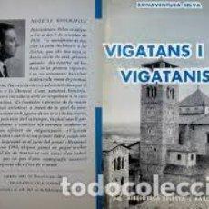 Libros de segunda mano - Vigatans i vigatanisme. Bonaventura Selva - 107542587