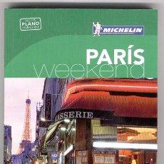 Libros de segunda mano: GUIA TURÍSTICA PARIS WEEKEND - MICHELIN Y ED. AGUILAR. Lote 107775540