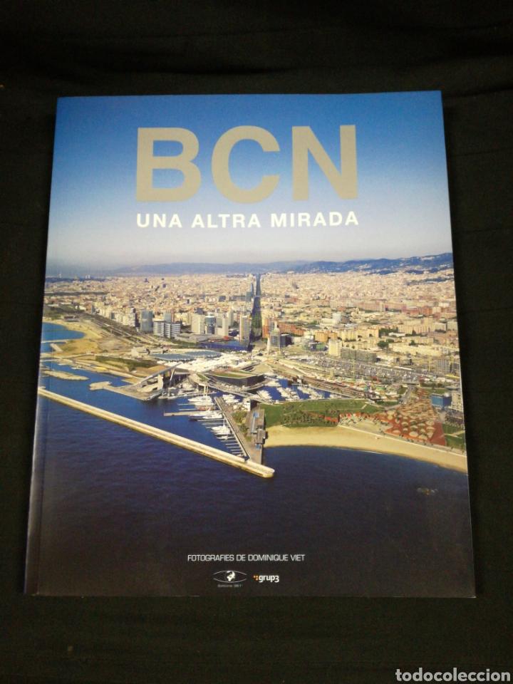 LLIBRE GRAN FORMAT . BCN UNA ALTRA MIRADA BARCELONA - FOTOGRAFIES DOMINIQUE VIET (Libros de Segunda Mano - Geografía y Viajes)