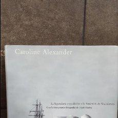Libros de segunda mano: ATRAPADOS EN EL HIELO.CAROLINE ALEXANDER.. Lote 108387791