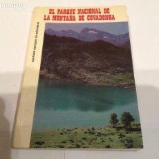 Libros de segunda mano: EL PARQUE NACIONAL DE LA MONTAÑA DE COVADONGA. CAYETANO ENRÍQUEZ DE SALAMANCA.. Lote 108763919