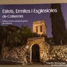 Libros de segunda mano: ESTELS, ERMITES I ESGLESIOLES DE COLLSEROLA. CATALÀ – ESPAÑOL. MARIANO PAGÈS D'URSO. 2017. NOU!. Lote 108907187