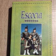 Libros de segunda mano: ESCOCIA - GUIA TURÍSTICA * SUSANA SANCHEZ GONZALEZ. Lote 109044219