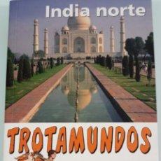 Libros de segunda mano: GUIA VIAJES INDIA NORTE. Lote 109076591