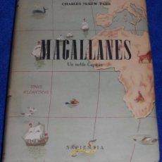 Libros de segunda mano: MAGALLANES - UN NOBLE CAPITÁN - CHARLES MCKEW PARR - SAPIENTÍA (1955). Lote 109106495