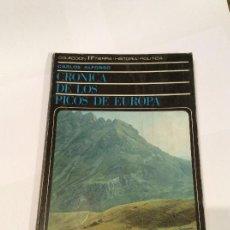 Libros de segunda mano: CRÓNICA DE LOS PICOS DE EUROPA. CARLOS ALFONSO. EDITORA NACIONAL, 1969. Lote 109128723