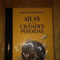 Libros de segunda mano: ATLASD DE CIUDADES PERDIDAS GEOPLANETA NUEVO AUDE DE TOCQUEVILLE. Lote 110155895