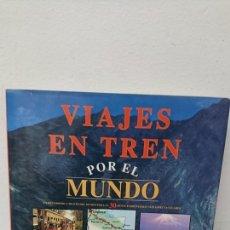 Second hand books - VIAJES EN TREN POR EL MUNDO - 110184435