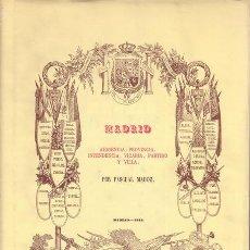 Libros de segunda mano: MADOZ, PASCUAL: MADRID, AUDIENCIA, PROVINCIA, INTENDENCIA, VICARIA, PARTIDO Y VILLA.. Lote 110209515