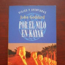 Livros em segunda mão: POR EL NILO EN KAYAK - JOHN GODDARD - VIAJES Y AVENTURAS - PLAZA JANES (GY). Lote 110309727