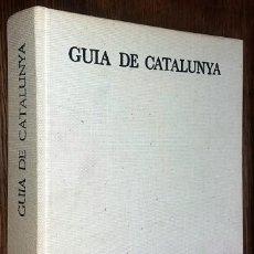 Libros de segunda mano: GUIA DE CATALUNYA - JOSEP PLA Y F, CATALÀ ROCA - 1ª EDICION 1971. Lote 110479851