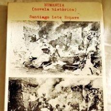 Libros de segunda mano: NUMANCIA (NOVELA HISTÓRICA); SANTIAGO LETE ECHAVE - EDITORIAL CATÓLICA ESPAÑOLA 1973. Lote 110571591