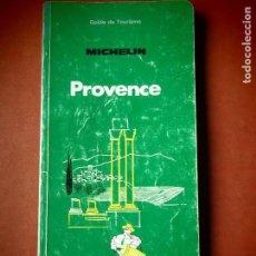 Libros de segunda mano: PROVENCE - MICHELIN 1987 - GUÍA DE TURISMO. Lote 110665335