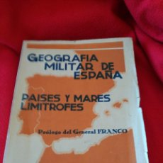 Libros de segunda mano: GEOGRAFÍA MILITAR DE ESPAÑA. PAISES Y MARES LIMÍTROFES. Lote 110725267