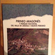 Libros de segunda mano: PIRINEO ARAGONES Y PARQUE NACIONAL DEL VALLE DE ORDESA Y MONTE PERDIDO (SENDAI EDICIONES). Lote 110932867