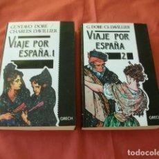 Libros de segunda mano: VIAJE POR ESPAÑA (2 TOMOS) - GUSTAVE DORÉ Y CHARLES DAVILLIER. Lote 111035223