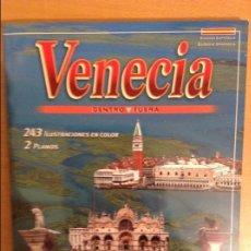 Libros de segunda mano: VENECIA. DENTRO Y FUERA (STORTI EDIZIONI). Lote 111189831
