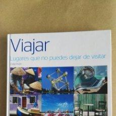 Libros de segunda mano: VIAJAR LUGARES QUE NO PUEDES DEJAR DE VISITAR CRAIG DOYLE. Lote 111229959