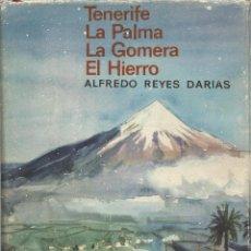 Libros de segunda mano: LAS CANARIAS OCCIDENTALES. TENERIFE, LA PALMA, LA GOMERA Y EL HIERRO, ALFREDO REYES DARIAS. Lote 111518751
