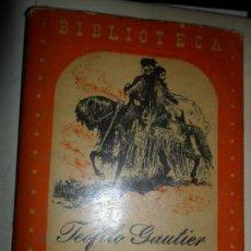 Libros de segunda mano: VIAJE POR ANDALUCÍA, TEÓFILO GAUTIER, ED. ZIG-ZAG, SANTIAGO DE CHILE, 1947. Lote 111606507