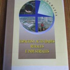 Libros de segunda mano: ESPACIOS Y ACTIVIDADES RURALES E INDUSTRIALES - GEOGRAFÍA DE EUSKAL HERRIA - ETOR. Lote 112012607