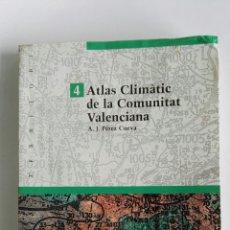 Libros de segunda mano: ATLAS CLIMÀTIC DE LA COMUNITAT VALENCIANA A.J. PÉREZ CUEVA 1994. Lote 112220102