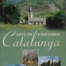 Libros de segunda mano: RUTES PER A REDESCOBRIR CATALUNYA. Lote 112255307