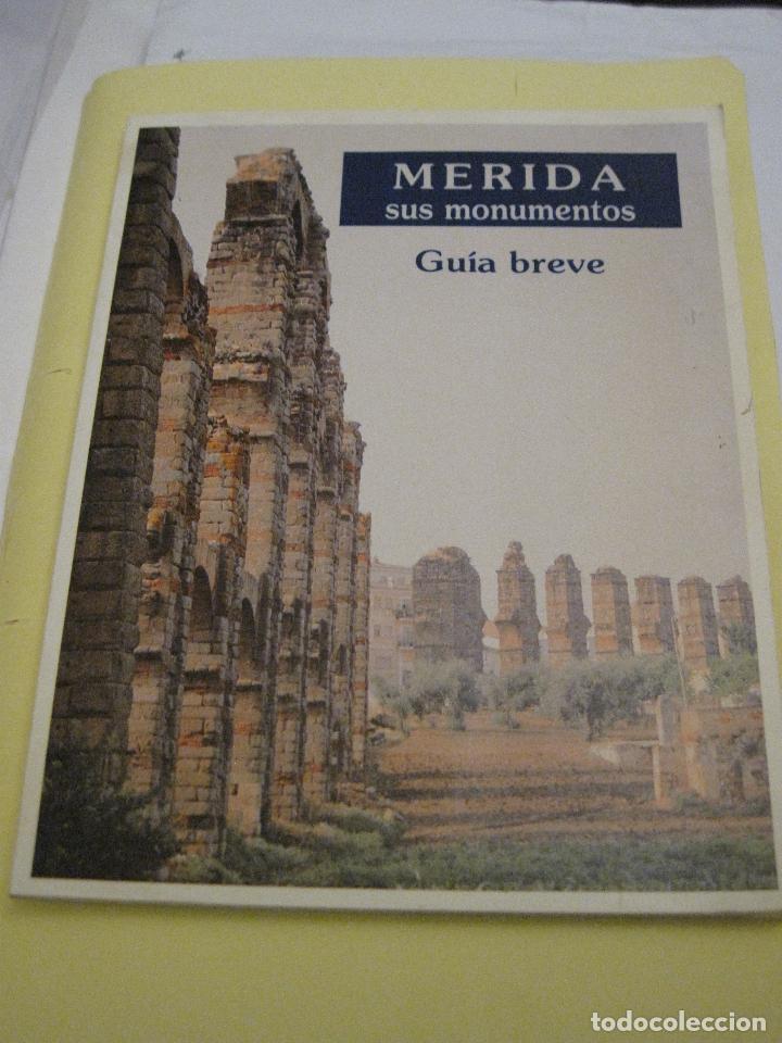MERIDA. SUS MONUMENTOS. GUIA BREVE. (Libros de Segunda Mano - Geografía y Viajes)