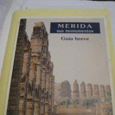Libros de segunda mano: MERIDA. SUS MONUMENTOS. GUIA BREVE.. Lote 112426731