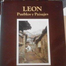 Libros de segunda mano: LEÓN. PUEBLOS Y PAISAJES. EDICIONES LEONESAS. Lote 112622610