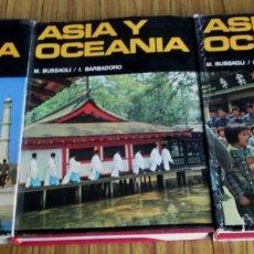 Libros de segunda mano: 3 TOMOS // ASIA Y OCEANIA // POR M. BUSSAGLI – I. BARBADORO // GRAN COLECCIÓN GEOGRAFÍA DANAE. Lote 112647659