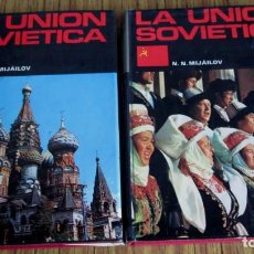 Libros de segunda mano: 2 TOMOS - LA UNION S0VIETICA - POR N. N. MIJÁLOV - GRAN COLECCIÓN GEOGRAFÍA DANAE. Lote 112648287