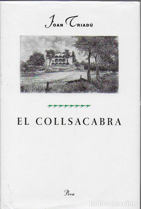 EL COLLSACABRA / JOAN TRIADU; IL. JOAN BARBARA. BCN : PROA, 1994. 24X16CM. 209 P. (Libros de Segunda Mano - Geografía y Viajes)