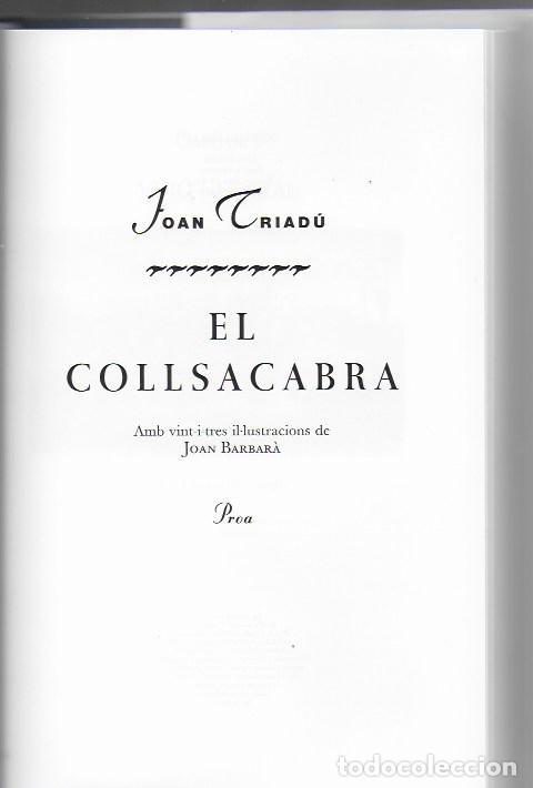 Libros de segunda mano: El Collsacabra / Joan Triadu; il. Joan Barbara. BCN : Proa, 1994. 24x16cm. 209 p. - Foto 2 - 113091511
