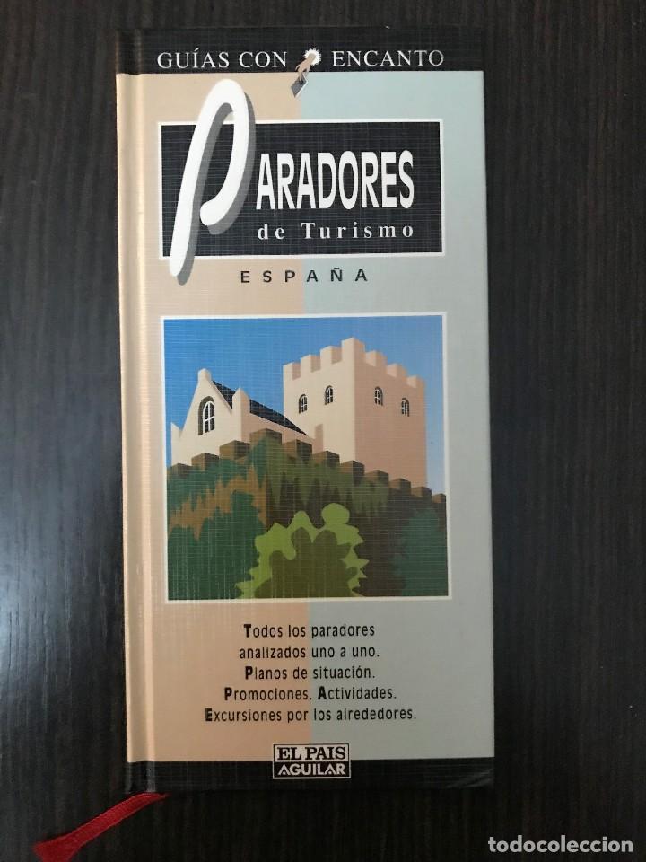 PARADORES DE TURISMO ESPAÑA - GUÍAS CON ENCANTO - EL PAÍS AGUILAR (Libros de Segunda Mano - Geografía y Viajes)