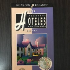 Libros de segunda mano: PEQUEÑOS HOTELES CON ENCANTO ESPAÑA - GUÍAS CON ENCANTO - EL PAÍS AGUILAR. Lote 113179155