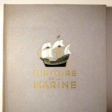 Libros de segunda mano: TOUDOUZE, GEORGES ET AL. - HISTOIRE DE LA MARINE (2 VOL. - COMPLETO) - PARIS 1966 - ILUSTRADO. Lote 113451539
