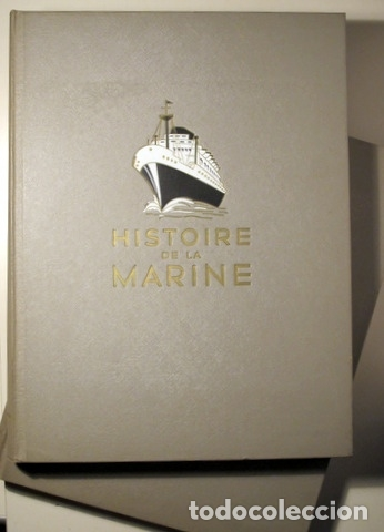 Libros de segunda mano: Toudouze, Georges et al. - HISTOIRE DE LA MARINE (2 vol. - Completo) - Paris 1966 - Ilustrado - Foto 2 - 113451539