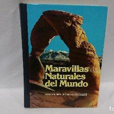 Libros de segunda mano: MARAVILLAS NATURALES DEL MUNDO, READERS DIGEST . Lote 113505883