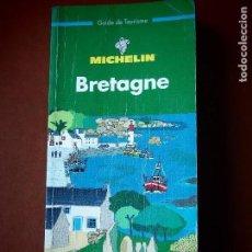 Libros de segunda mano: BRETAGNE. MICHELIN. GUIA BRETAÑA. GUIDE DE TOURISME. Lote 113577219