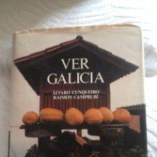 Libros de segunda mano: VER GALICIA (ALVARO CUNQUEIRO Y RAMON CAMPRUBÍ). Lote 113653772
