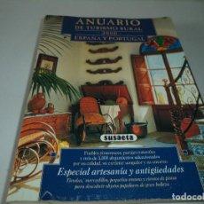 Libros de segunda mano: ANUARIO DE TURISMO RURAL ESPAÑA Y PORTUGAL AÑO 2000.ED.SUSAETA. Lote 113684059