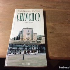 Libros de segunda mano: GUÍA HISTÓRICA ILUSTRADA # CHINCHÓN # CECILIA SERRANO #. Lote 113715051