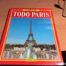 Libros de segunda mano: DOS GUÍAS DE VIAJES -GUIARAMA- PARÍS - EL LIBRO DE ORO - TODO PARÍS -. Lote 113714867