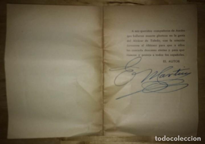 Libros de segunda mano: LAS GLORIOSAS RUINAS DEL ALCAZAR DE TOLEDO - POR EUGENIO MARTÍN - AUTÓGRAFO DEL AUTOR - AÑO 1958 - Foto 2 - 113873471