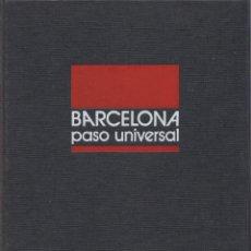 Libros de segunda mano: BARCELONA PASO UNIVERSAL. Lote 114094399