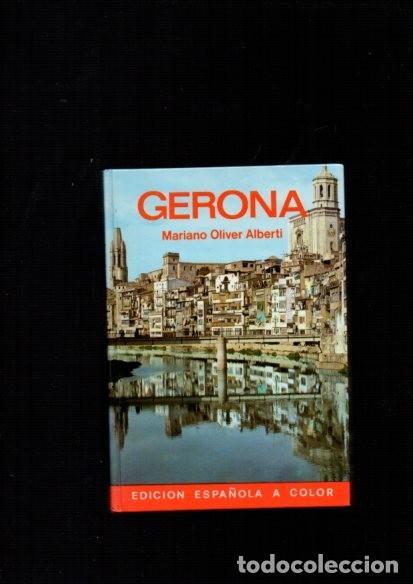 GERONA - MARIANO OLIVER ALBERTI - EVEREST ED. 1979 (Libros de Segunda Mano - Geografía y Viajes)