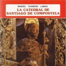 Libros de segunda mano: LA CATEDRAL DE SANTIAGO DE COMPOSTELA - EDITORIAL EVEREST 1981. Lote 114180699