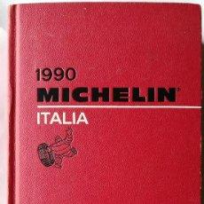 Libros de segunda mano: GUIA MICHELIN ITALIA 1990 , GUIDE GUIDA. Lote 114255511