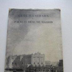 Libros de segunda mano: GUÍA ILUSTRADA DEL PALACIO REAL DE MADRID.1951 CSU101. Lote 114894299